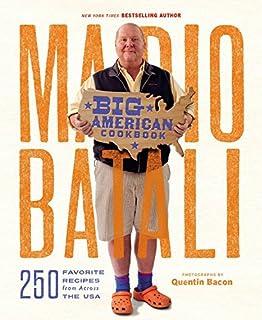 Book Cover: Mario Batali--Big American Cookbook: 250 Favorite Recipes from Across the USA