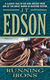 Running Irons (0060784199) by J. T. Edson