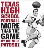 Texas High School Football: More Than the Game