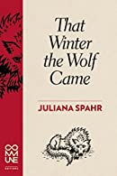 That Winter the Wolf Came