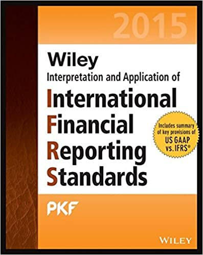 Wiley IFRS 2015: Interpretation And Application Of International Financial Reporting Standards (Wiley Regulatory Reporting)