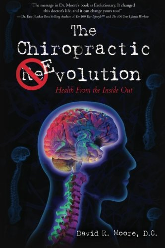 The Chiropractic Evolution: Health From the Inside Out