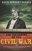 Charles Sumner and the Coming of the Civil War: David Donald: 9781402218392: Amazon.com: Books