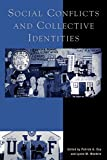 img - for Social Conflicts and Collective Identities book / textbook / text book