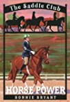 Horse Power (Saddle Club(R))