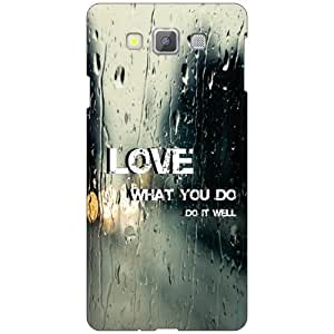 Printland Love What You Do Phone Cover For Samsung Galaxy A7 SM-A700FD