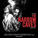 The Narrow Caves | S. Craig Zahler