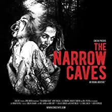 The Narrow Caves Performance by S. Craig Zahler Narrated by Wyatt Russell, Lili Simmons, Vincent D'Onofrio, Will Patton,  full cast