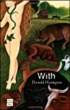 With (1592641504) by Donald Harington