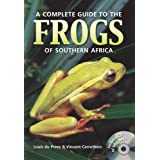 Complete Guide to the Frogs of Southern Africaby Louis du Preez