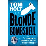 Blonde Bombshellby Tom Holt
