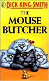 The Mouse Butcher (Puffin Books) (0140314571) by King-Smith, Dick