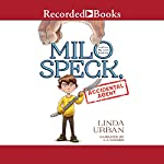 Milo Speck, Accidental Agent | Linda Urban