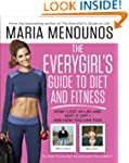 The EveryGirl's Guide to Diet and Fit...