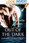 Out of the Dark (Forbidden Love Serie...