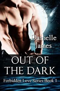 Out Of The Dark by DANIELLE JAMES ebook deal
