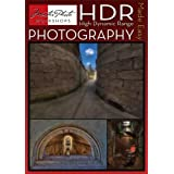 High Dynamic Range: Photography Made Easy ~ Tony Sweet