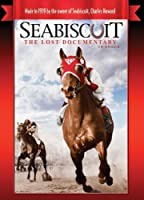 Seabiscuit The Lost Documentary