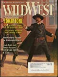 img - for Wild West Magazine (Earp Brothers Tombstone cover & feature) (Dawson Massacre) October 2004 (Vol. 17; #3) book / textbook / text book