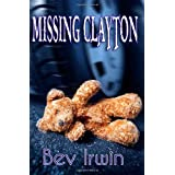 Missing Claytonby Bev Irwin