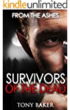SURVIVORS OF THE DEAD: FROM THE ASHES (English Edition)