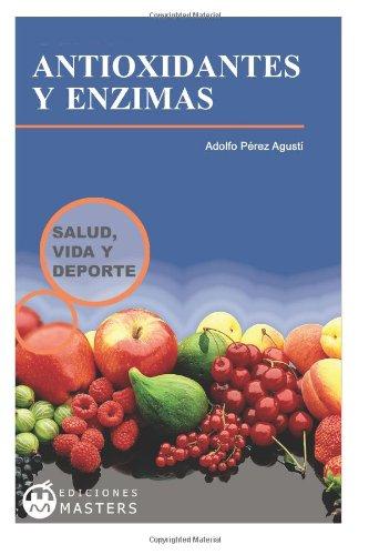 Antioxidantes Y Enzimas (Spanish Edition)