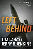 Left Behind: A Novel of the Earth's Last Days: 1