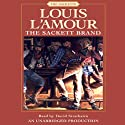 The Sackett Brand Audiobook by Louis L'Amour Narrated by David Strathairn