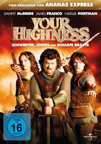 Your Highness - Schwerter, Joints und scharfe Bräute