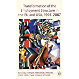 Transformation of the Employment Structure in the EU and USA, 1995-2007