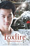 img - for Foxfire (An Other Novel) by Karen Kincy (2012-10-08) book / textbook / text book