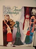 img - for Crochet Tassel Trimmings book / textbook / text book