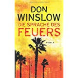 """Die Sprache des Feuers: Roman (suhrkamp taschenbuch)von """"Don Winslow"""""""