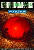 Graphic Classics: Jack London: Graphic Classics Volume 5