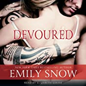 Devoured | [Emily Snow]