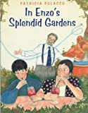 In Enzo's Splendid Garden (0399231072) by Polacco, Patricia