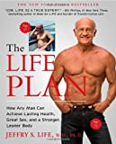 img - for The Life Plan: How Any Man Can Achieve Lasting Health, Great Sex, and a Stronger, Leaner Body book / textbook / text book