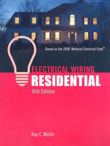 Electrical Wiring Residential - Hard-cover - 16th Edition - Cengage Learning - DE-1418050962 - ISBN: 1418050962 - ISBN-13: 9781418050962