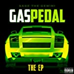 Gas Pedal [feat. IAmSu] [Explicit]