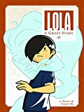 img - for Lola: A Ghost Story book / textbook / text book