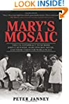 Mary's Mosaic: The CIA Conspiracy to...