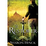 The Restorer (The Sword of Lyric Series #1) ~ Sharon Hinck