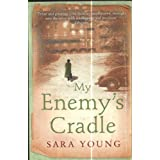 My Enemy's Cradleby Sara Young