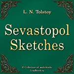 Sevastopol Sketches (Sevastopolskie rasskazy) | Lev Nikolaevich Tolstoy