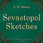 Sevastopol Sketches [Russian Edition] | Leo Tolstoy