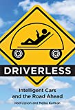 Tecnologia Y Comercio Del Automovil Best Deals - Driverless: Intelligent Cars and the Road Ahead (MIT Press)