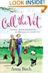 Call the Vet: Farmers, Dramas and Dis...