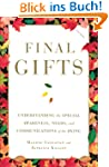 Final Gifts: Understanding the Specia...