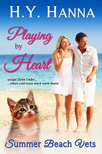 H.Y. Hanna - Playing by Heart (Summer Beach Vets 3) ~ Escape Down Under