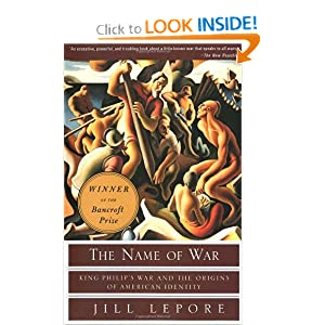 The Name of War: King Philip's War and the Origins of American Identity by